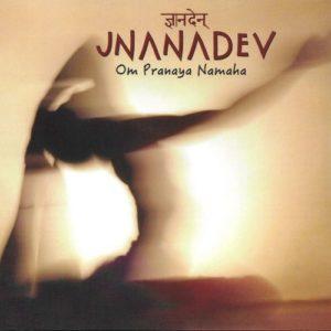 om pranaya namaha musique spirituelle jnanadev